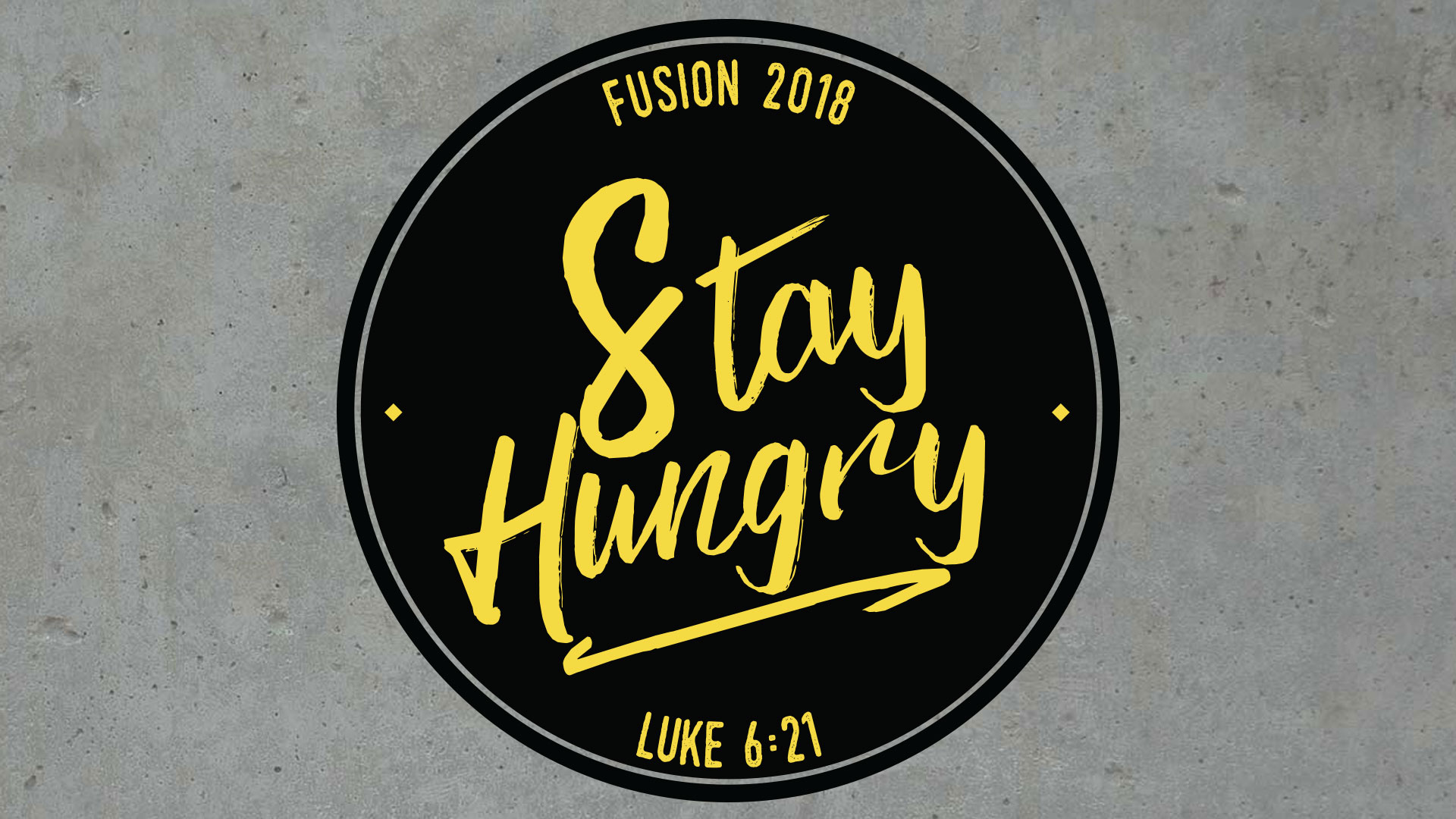 Fusion Conference - Stay Hungry - Calvary Houston