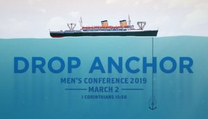 Men's Ministry Conference Drop Anchor