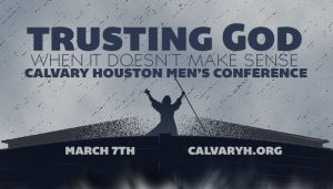Men's Conference Trusting God