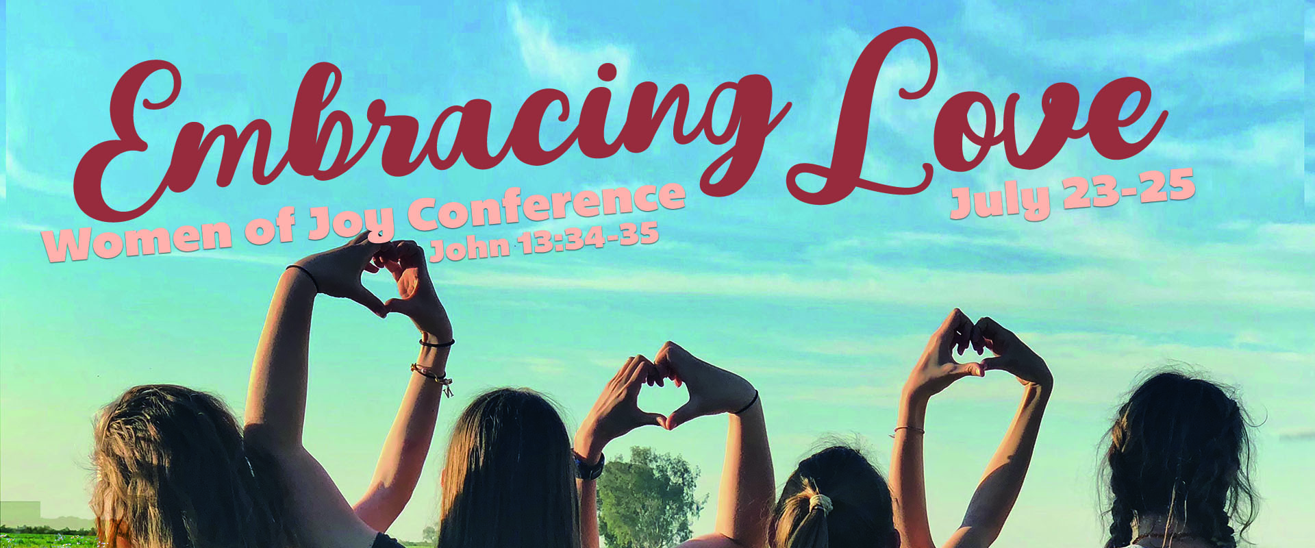 Embracing Love Women's Conference